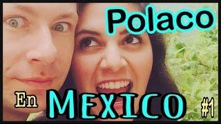 MI ESPOSO POLACO EN MEXICO - Si le gusta?