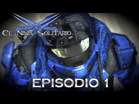 El Ninja Solitario 2017: Episodio 1 - Una Machinima de Halo Reach