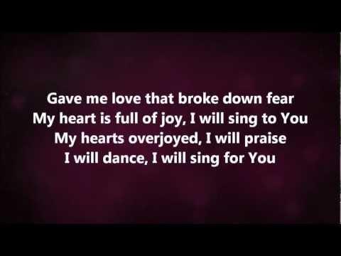 Dance - Jesus Culture w/ Lyrics