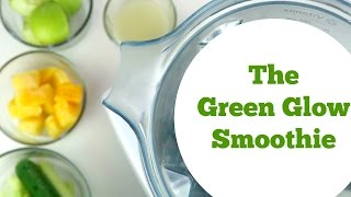 The Green Glow Smoothie For Weight-loss, Glowing skin, Energy and More!