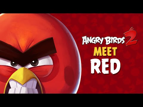 Angry Birds 2 – Meet Red: Leader of the Flock!