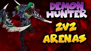 7.3.5 DEMON HUNTER PVP - Arena 2v2 with Live Commentary - World of Warcraft Legion PvP