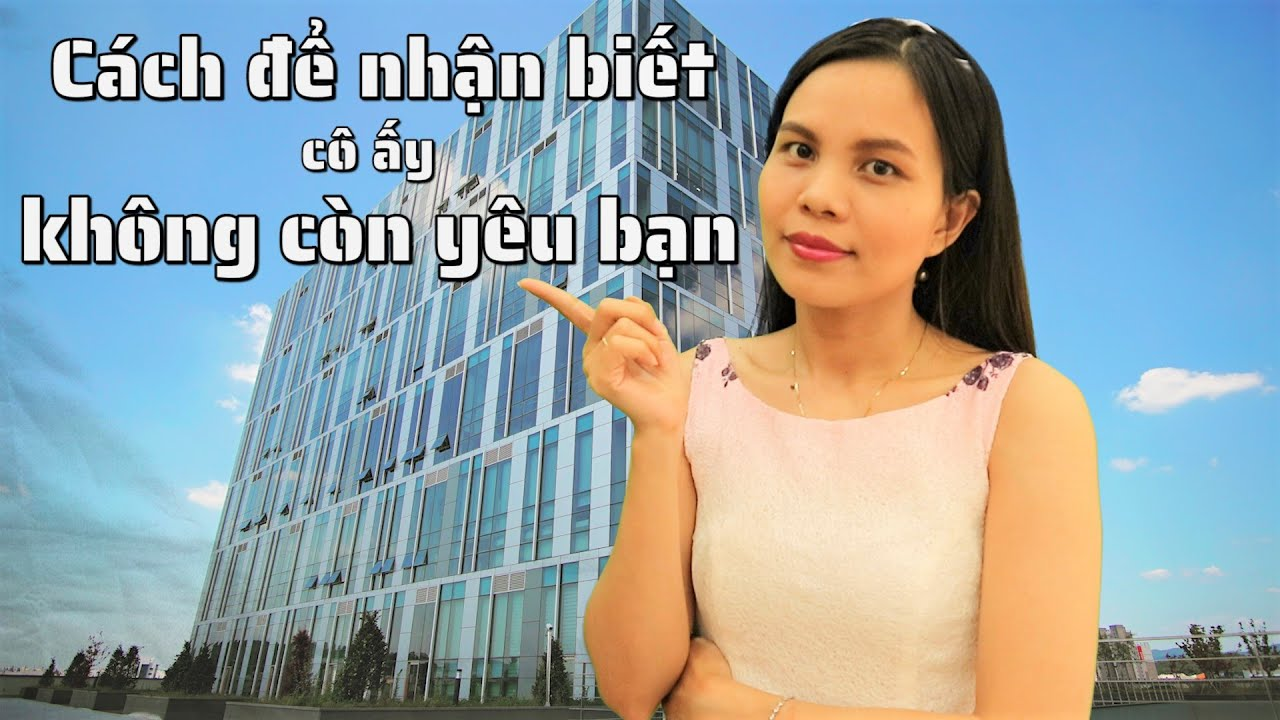Cách để nhận biết cô ấy không còn yêu bạn nữa | NHỮNG CÂU NÓI HAY về TÌNH YÊU #59 | VietQuotes