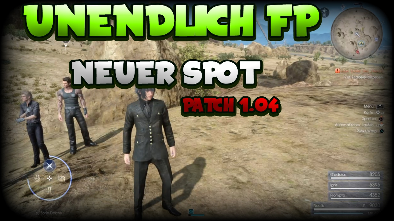 Final Fantasy Xv Neuer Fp Farm Spot Patch 104 Unendlich Fp