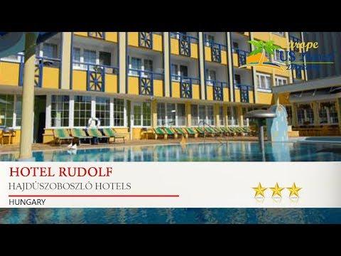 Hotel Rudolf - Hajdúszoboszló Hotels, Hungary