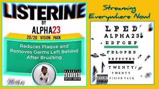 ALPHA23 TV presents: 20/20 VISION PACK - 4. Listerine