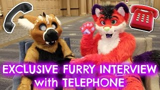EXCLUSIVE FURRY INTERVIEW with TELEPHONE
