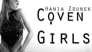Coven Girls Original Song by Hania Zdunek (Inspired by American Horror Story)
