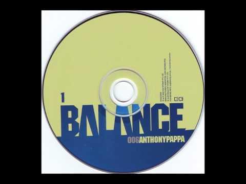 Anthony Pappa – Balance 006 Disc 1