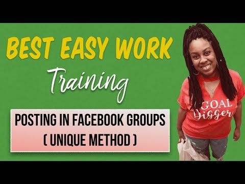Best Easy Work Training | Posting In FB Groups (Unique Metho