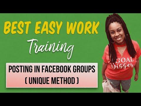Best Easy Work Training | Posting In FB Groups (Unique Method)