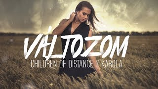 Children Of Distance X Karola Változom Official Lyrics Video