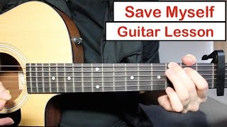 Ed Sheeran Save Myself | Guitar Lesson (Tutorial) How to play Chords