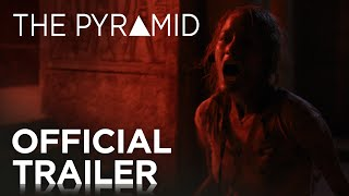 The Pyramid | Official Trailer [HD] | 20th Century FOX