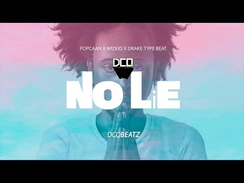 N O   L I E - Popcaan x Wiz Kid x Drake Type Beat | Dancehall Pop Instrumental 2017 | By DCQ BEATZ®