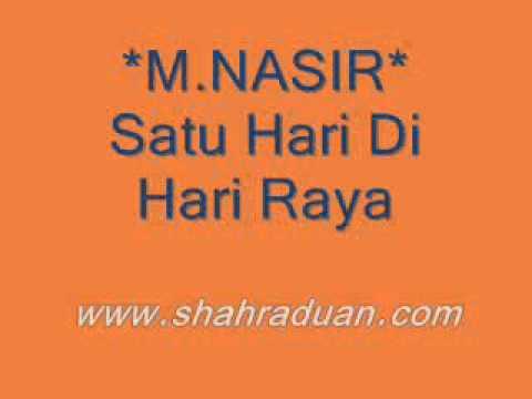 Lagu Raya - M. Nasir - Satu Hari Di Hari Raya.