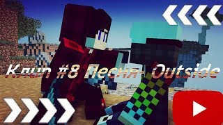 Клип #8 Песня- Outside