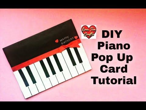Pop Up Card Tutorial | Piano Pop Up Card for Birthday