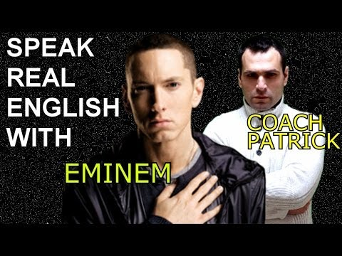 Speak English Faster with Eminem Rap