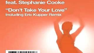 Orienta-Rhythm Feat. Stephanie Cooke - Don't Take Your Love (Orienta-Rhythm Original Club Mix)