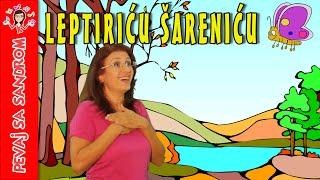 Leptiriću šarenicu (Colourful Little Butterfly) | Pevaj sa Sandrom | Sing With Sandra | Dečije pesme