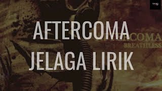 "Download Lagu ""AFTERCOMA - JELAGA"" [ LYRIC ] mp3"