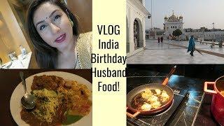 VLOG Amazing birthday in India traveling eating food