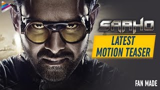 Saaho Movie Latest Motion TEASER | Prabhas | Shraddha Kapoor | Sujeeth | Prabhas Saaho | Fan Made