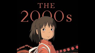 A Decade in Film   Movies of the 2000s