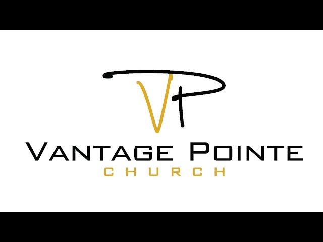 Vantage Pointe Live Stream