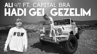 Ali471 ft  Capital Bra - Hadi Gel Gezelim  Remix   reprod  by Beyjanbeatz  Resimi