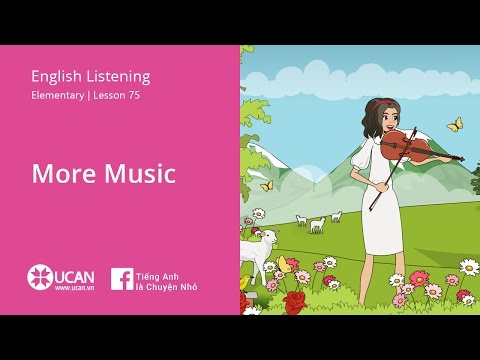 Learn English Via Listening| Elementary - Lesson 75. More music