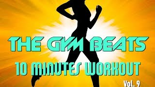 """THE GYM BEATS """"10 Minutes Workout Vol.9"""" - Track #26 Video"""