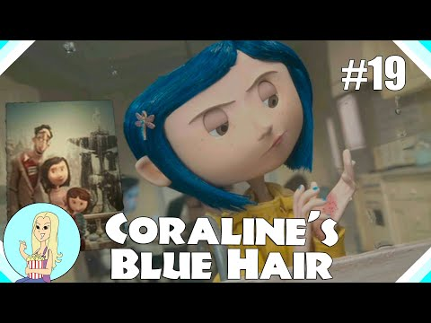 Why Does Coraline Have Blue Hair?  |  Coraline Conspiracy Theory - Part 19
