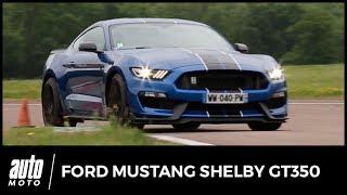 2017 Ford Mustang Shelby GT350 [ESSAI] : le burger des rois ! (essai, avis, technique)