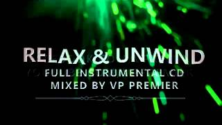 Download Vp Premier - Relax & Unwind - Full CD MP3 song and Music Video