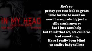 Tori Kelly Ft. D-Pryde - In My Head (Lyrics)