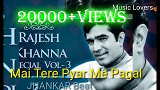 Mai Tere Pyar Me Pagal JHANKAR BEATS 2D 2019 CLEAN AUDIO