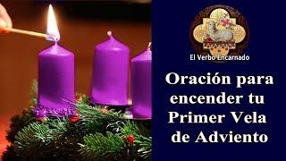 Antes de encender tu Primer Vela de Adviento, haz esta oraci...