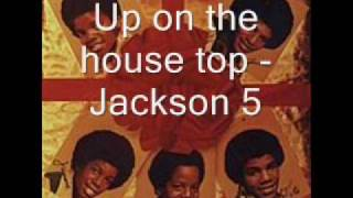 Up on the house top - Jackson 5 [HQ]