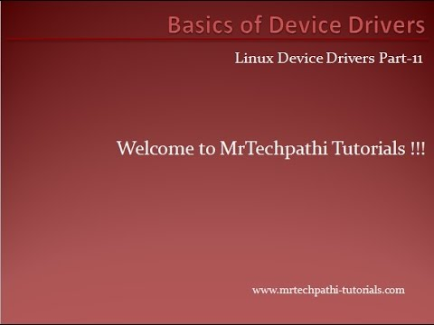 Linux device driver Part 11 - Basics of Device Driver Types - YouTube