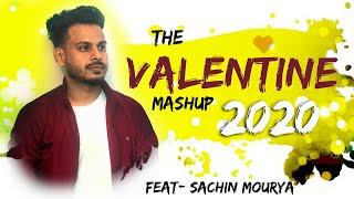 Valentine Mashup 2020   Valentine Special  Love Songs 2020  Hindi Punjabi Romantic Mashup 2020
