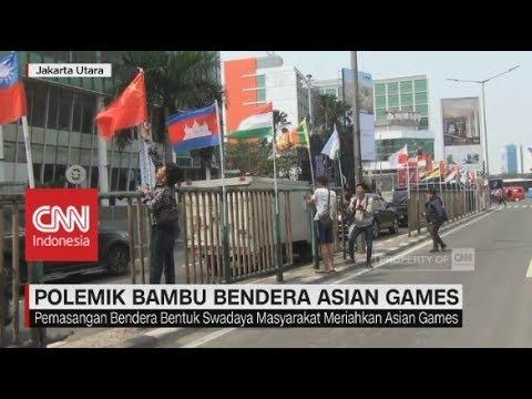 Polemik Bambu Bendera Asian Games