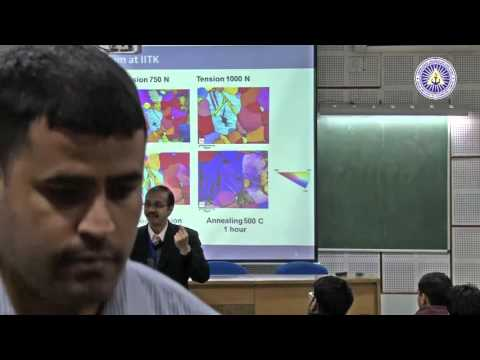 Introduction to Crystallographic Texture by Prof  Nilesh Gurao, IIT Kanpur