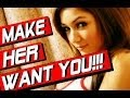 HOW TO MAKE BEAUTIFUL WOMEN WANT YOU ( 1 SECRET TRICK THAT WORKS!!! ) | HOW TO MAKE HER WANT YOU
