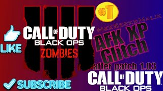 [Patched]BO4 Zombies AFK Double XP Glitch Get Max Rank Fast Any Map after patch 1.03