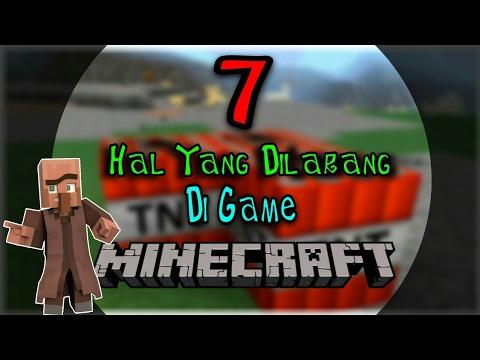 7 HAL YANG DILARANG DI MINECRAFT!!!