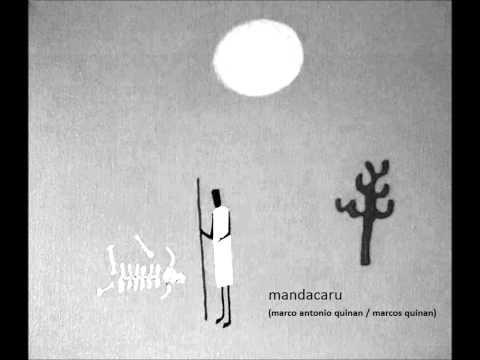 Mandacaru (Marco Antonio Quinan / Marcos Quinan).wmv