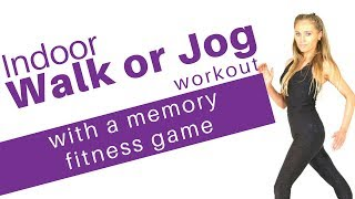 INDOOR WALK or JOG WORKOUT WITH A FUN GAME TO KEEP YOUR MIND & MEMORY FIT– HEALTH & WELLBEING WOROUT