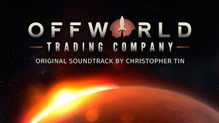 Offworld Trading Company - Original Soundtrack -  2016